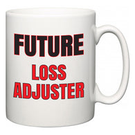 Future Loss adjuster  Mug