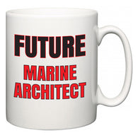 Future Marine Architect  Mug