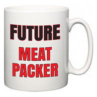 Future Meat Packer  Mug
