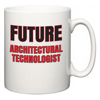 Future Architectural technologist  Mug