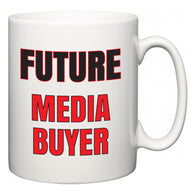 Future Media buyer  Mug