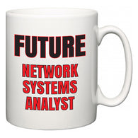 Future Network Systems Analyst  Mug