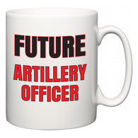 Future Artillery Officer  Mug