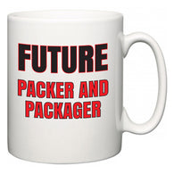 Future Packer and Packager  Mug