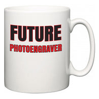 Future Photoengraver  Mug