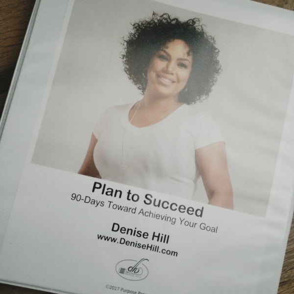 Plan to Succeed: 90 Days to Achieving Any Goal (Workbook + Coaching)