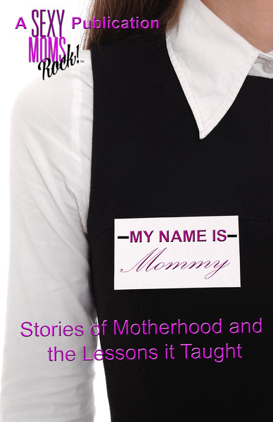 My Name Is Mommy