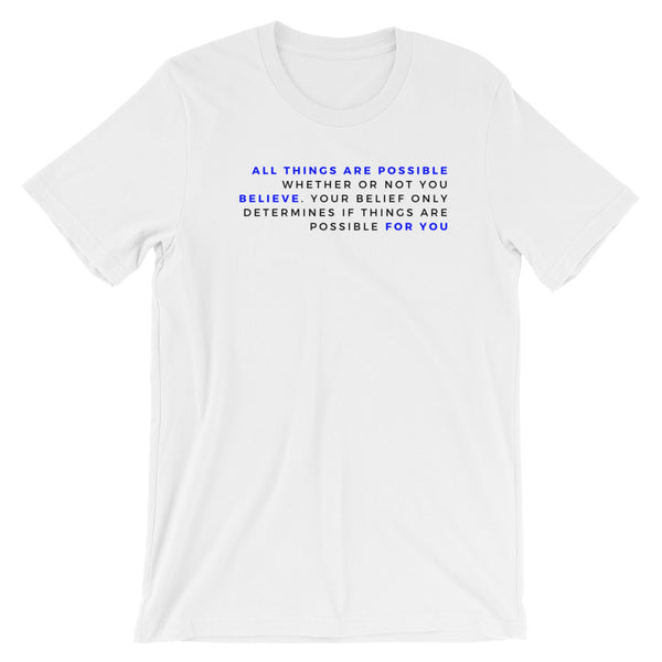 All Things are Possible Short-Sleeve Unisex T-Shirt