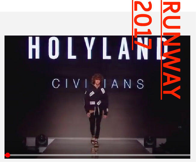 HOLYLAND CIVILIANS Runway Video @ Gindi TLV Fashion week. March 2017