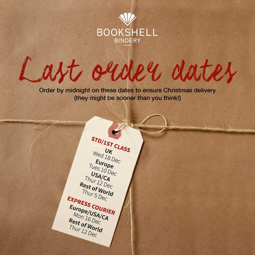 Last order dates for Christmas 2019 from Bookshell Bindery