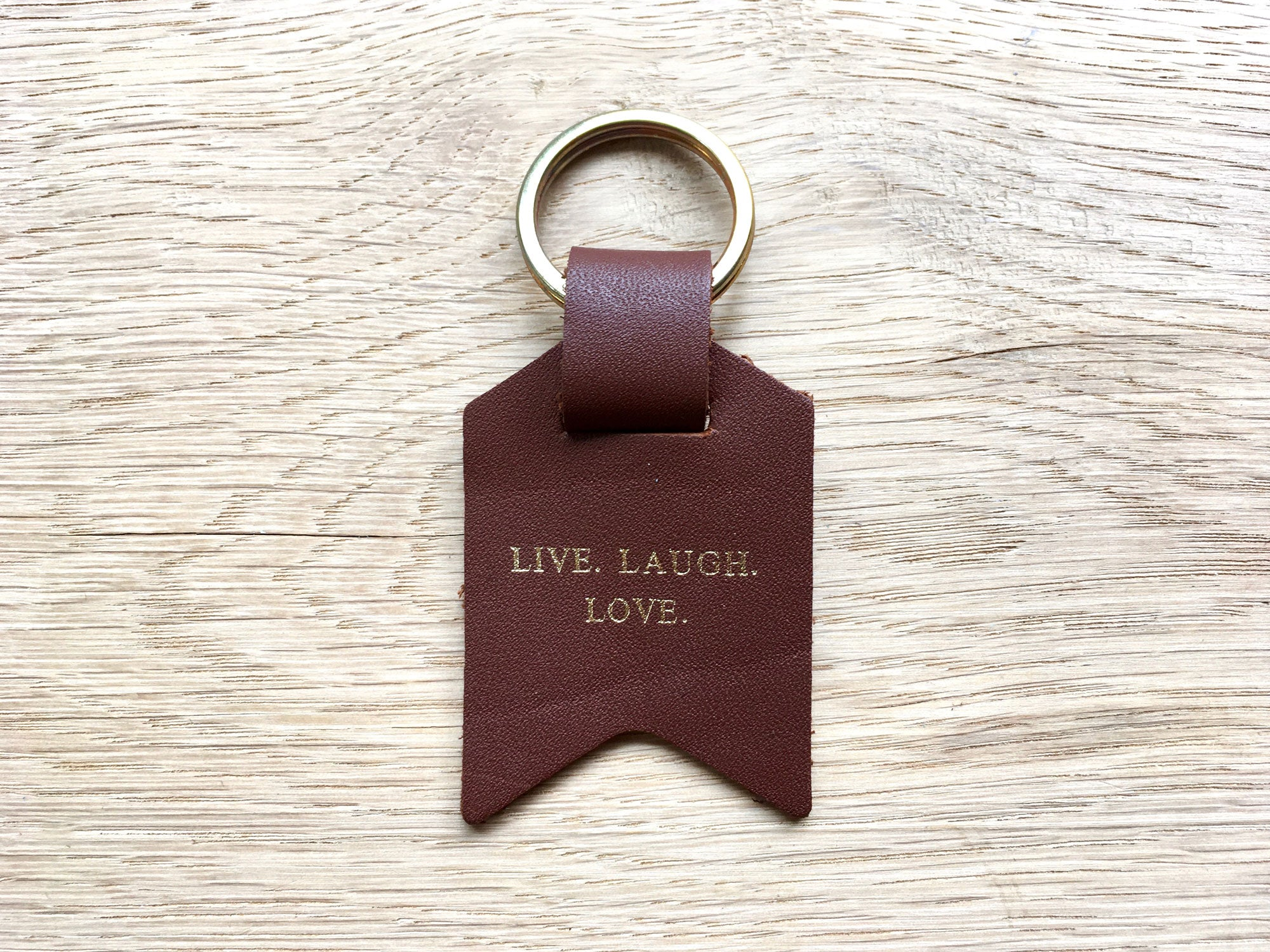 Also available – Live Laugh Love, Light Brown Leather Keyring