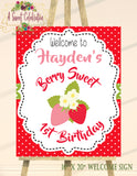 "BERRY SWEET STRAWBERRY - BIRTHDAY - PRINTABLE 16""x 20"" WELCOME SIGN"