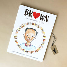 Load image into Gallery viewer, Brown The Many Shades of Love Book - Books (Children's) - pucciManuli