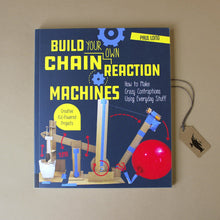 Load image into Gallery viewer, build-your-own-chain-reaction-machines-activity-book-front-cover