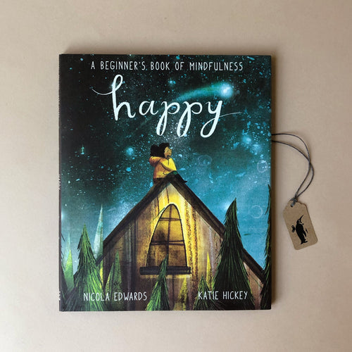 happy-a-beginner's-guide-to-mindfulness-book-by-nicola-edwards-and-katie-hickey