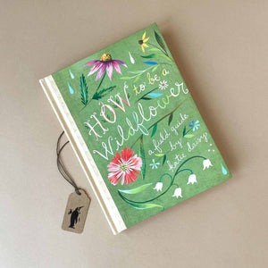 how-to-be-a-wildflower-book-front-cover