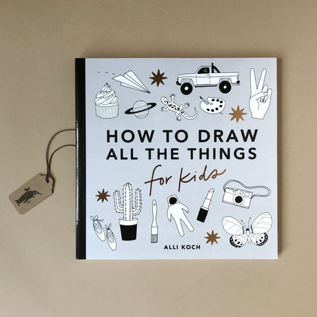 How To Draw All The Things For Kids - Arts & Crafts - pucciManuli