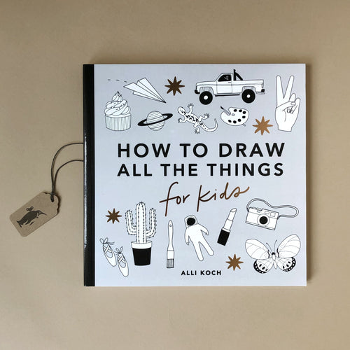 how-to-draw-all-the-things-for-kids-book-with-black-and-white-drawn-illustrations-on-an-grey-background