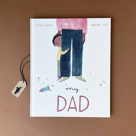 my-dad-book-by-susan-quinn-and-marina-ruiz
