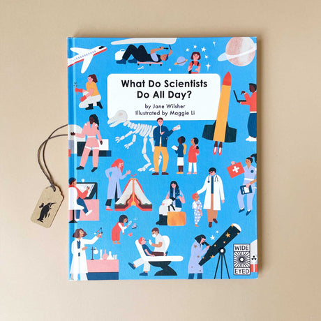 What Do Scientists Do All Day Book