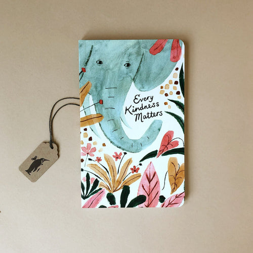 write-now-journal-every-kindness-matters-with-elephant-and-flowers-cover