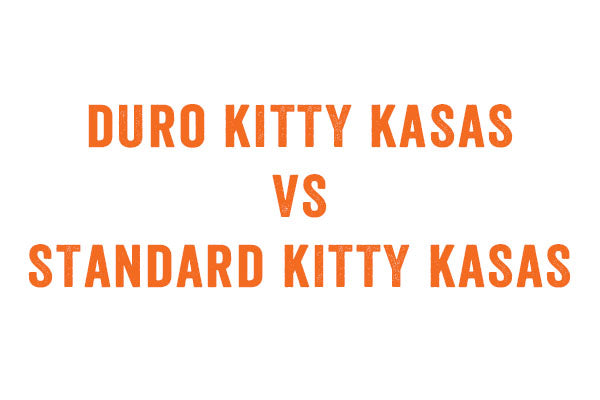 THE KITTY KASA AND KITTY KASA DURO. WHAT'S THE DIFFERENCE?