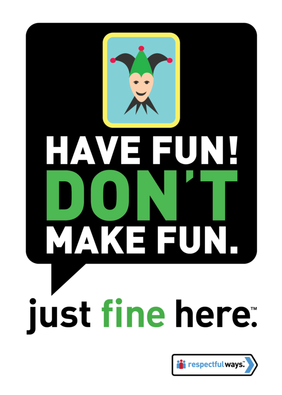 Have Fun! Don't Make Fun -  Removable Vinyl