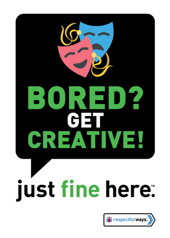 Bored? Get Creative! -  Removable Vinyl