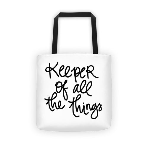 Keeper of All The Things Tote Bag