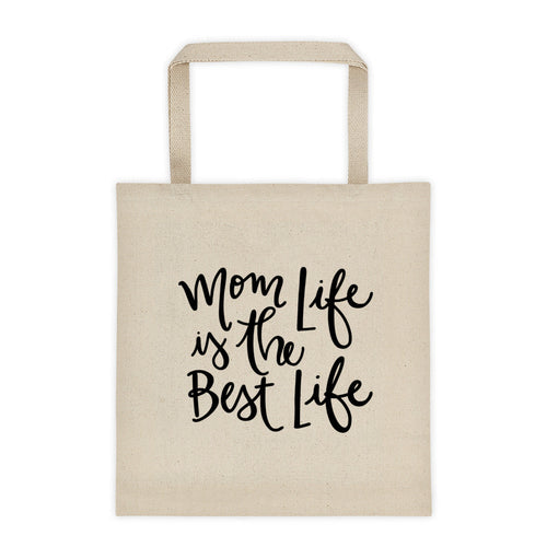 Mom Life Is The Best Life Natural Canvas Tote Bag