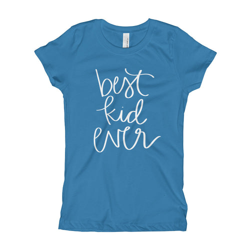 Best Kid Ever Girls' Tee (11 Colors Available)