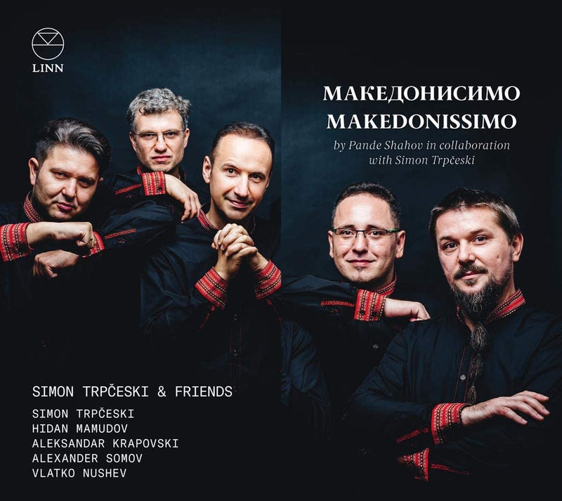 Record Review: Makedonissimo - A groundbreaking exploration of the Macedonian Folk tradition.