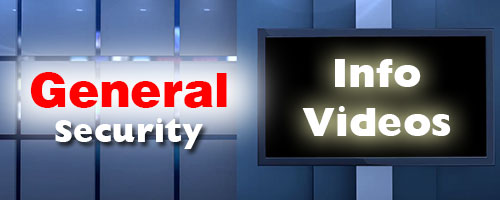 General Security Info Videos