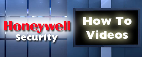 Honeywell Secuirty How To Videos