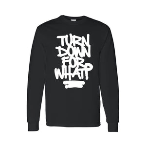 Unisex Cool 4 color Turn Down For What?   Long Sleeve T-shirt - Soromade Harley Davidson parts