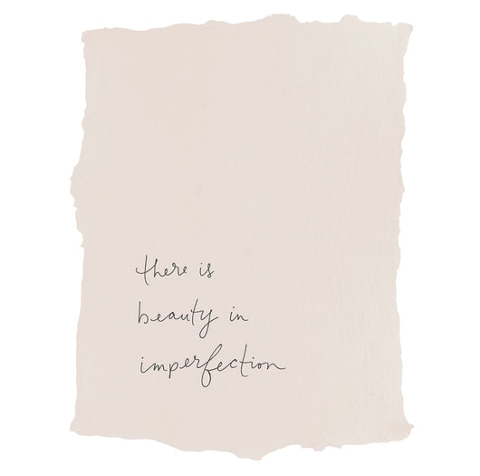 there is beauty in imperfection art print
