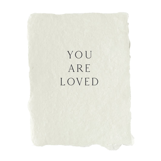 you are loved note card