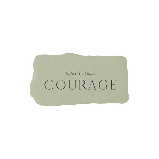 today I choose courage intention card