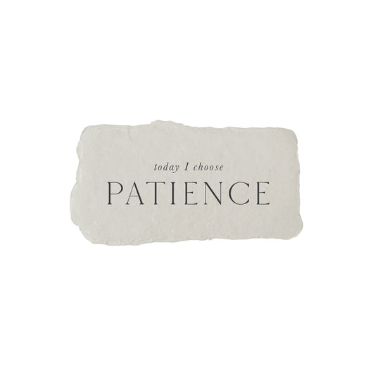 today I choose patience intention card
