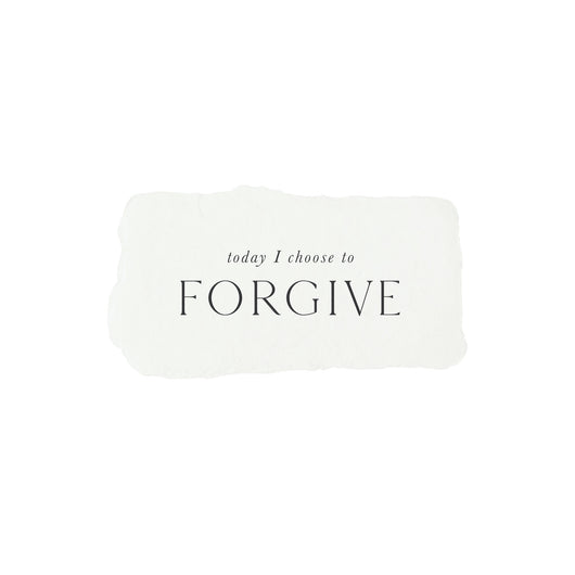 today I choose to forgive intention card