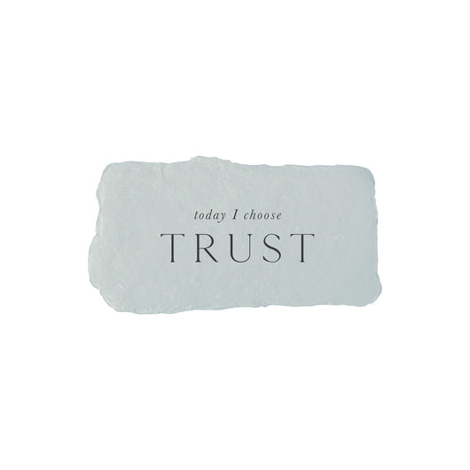 today I choose trust intention card