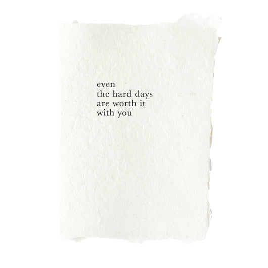 even the hard days card