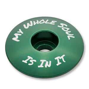 My Whole Soul Is In It Bicycle Headset Stem Cap