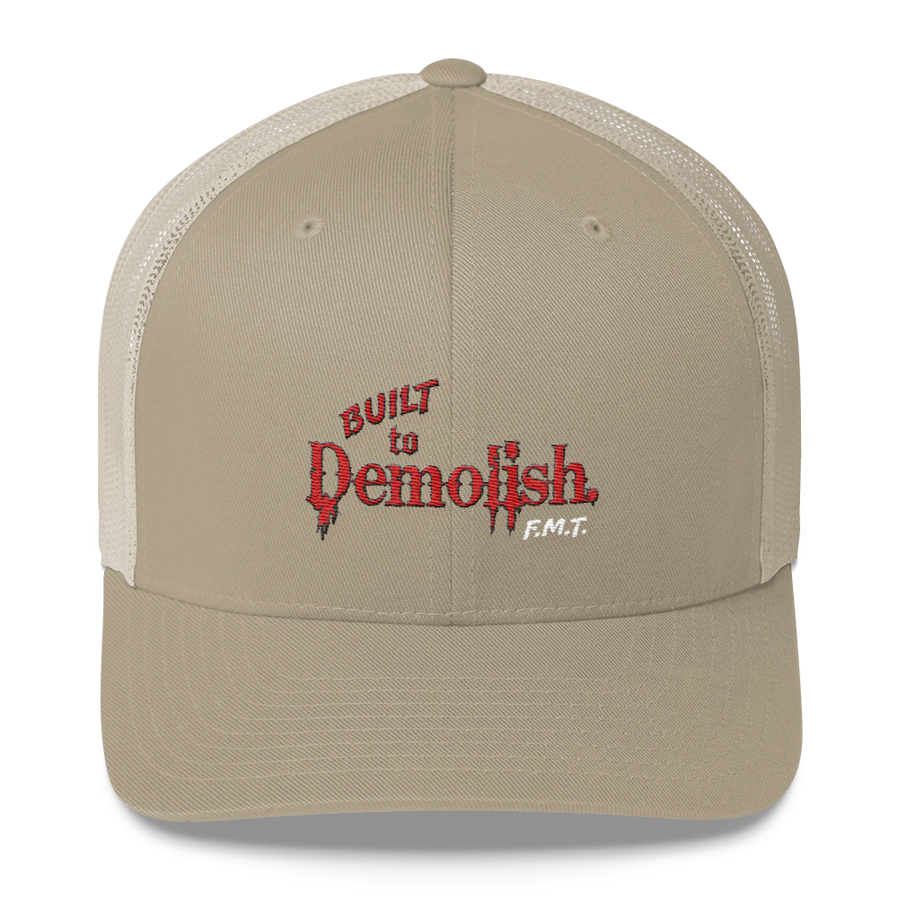 Built to DEMOLISH Trucker Cap