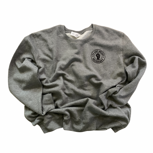 By Any Means Embroidered Sweatshirt