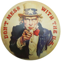 Uncle Sam - Don't Mess With The U.S. Sign - Loomzee