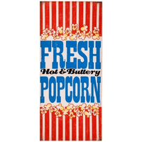 Fresh, Hot & Buttery Popcorn Sign - Loomzee