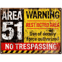 Area 51 Warning Sign - Loomzee