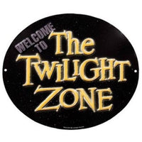 Welcome to the Twilight Zone Sign - Loomzee.com