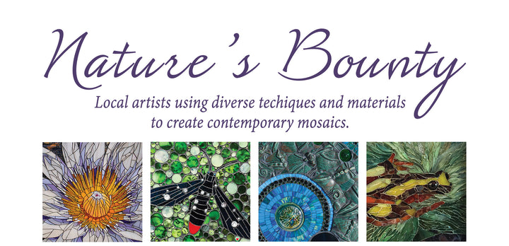 Nature's Bounty - Luna Mosaic Arts Resident Artists